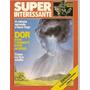 Super Interessante Ed.6 - Dor Esse Tormento Pode Acabar
