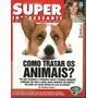 Super Interessante 192 - Como Tratar Os Animais - Bonellihq