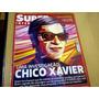 Revista Super Interessante Nº277 Abr10 Chico Xavier