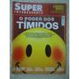 Superinteressante #324 Ano 2013 Timidez, Armas Químicas
