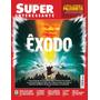 Revista Superinteressante 342 Exodo! = Janeiro 2015 Lacrada!