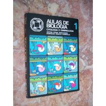 Aulas De Biologia - Citologia E Embriologia - Vol. 1