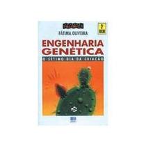 Engenharia Genética - Fátima Oliveira - O Sétimo Dia