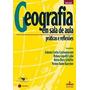 Geografia Em Sala De Aula Praticas E Reflexões - Antonio