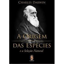 Livro A Origem Das Espécies - Charles Darwin | Edição 2015