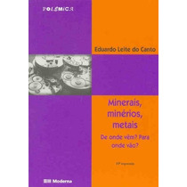 Minerais, Minérios, Metais