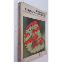 Livro Biologia E Fisiologia Celular Berkaloff Bourguet Favar
