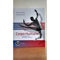 Corpo Humano - Fundamentos De Anatomia E Fisiologia - 8ª Ed.