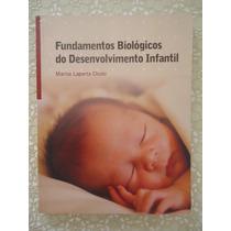 Fundamentos Biológicos Do Desenvolvimento Infantil, Marisa