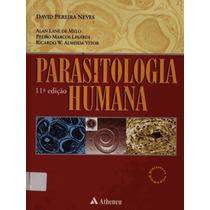 Parasitologia Humana - David Neves - 11ª Edição ( E-book )
