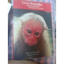 Livro Vermelho Da Fauna Brasileira Ameaçada De Extinção.
