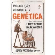 Introdução Ilustrada À Genética Larry Gonick Frete Gratis