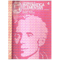 Fundamentos De Matematica Elementar Vol. 4 - Gelson Iezzi E