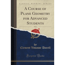 A Course Of Plane Geometry For Advanced Students, Vol. 2 (c