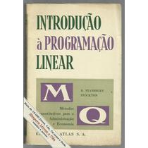 Introdução À Programação Linear - R. Stanbury Stockton