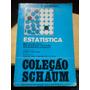Estatística, Murray R. Spiegel, Coleção Schaum