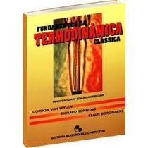 Fundamentos Da Termodinâmica Clássica - Wylen- 4º Edição