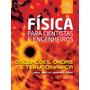 Física Para Cientistas E Engenheiros - Vol. 2 - Oscilações..