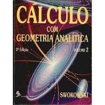 Cálculo Com Geometria Analítica - Volume 2 - Earl Swokowski
