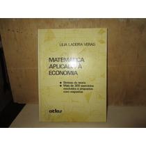 Matematica Aplicada À Economia . 300 Exercicios Resolvidos