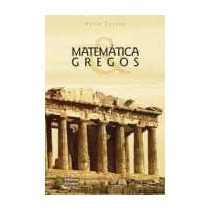 Matemática E Gregos Helio Cyrino Editora Átomo