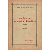 Noções De Geometria Descritiva Volume 1