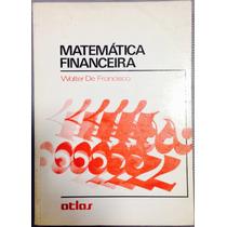 Livro Matemática Financeira--walter De Francisco