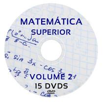 Matemática Superior Cálculo 1, 2, 3 E 4 Estatística 15 Dvds