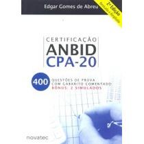 Certificação Anbid Cpa-20 - 400 Questões De Prova Com Gabari