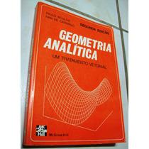 Geometria Analítica - Um Tratamento Vetorial - Boulos - 1987