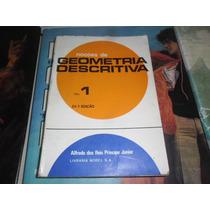Noções De Geometria Descritiva Vol. 1 Alfredo Dos Reis Princ