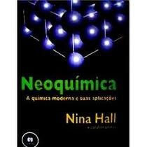 Neoquimica - A Quimica Moderna E Suas Aplicações