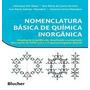Livro - Nomenclatura Básica De Química Inorgânica - Novo