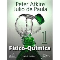 Livro Físico-química - Vol. 1 - 9ª Edição Atkins