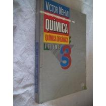 * Livro - Quimica Orgânica Volume 3 - Quimica