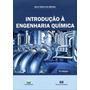 Introdução À Engenharia Química - 3ª Ed. 2013
