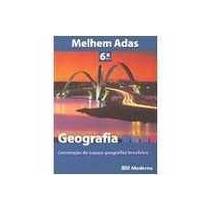 Geografia 6? Serie 7 Ano - Melhem Adas
