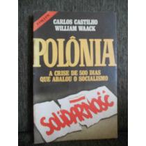 Polônia A Crise Dos 500 Dias Que Abalaram O Socialismo