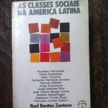 Livro As Classes Sociais Na America Latina Raúl Zenteno