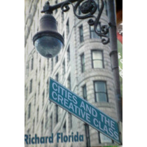 Cities And The Creative Class - Florida (2005).
