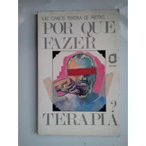 Por Que Fazer Terapia? Teixeira De Freitas - Agora 1985