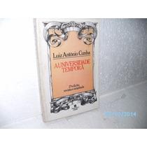 Livro A Universidade Temporã - Luiz Antônio Cunha - Ano 1986