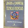 Jogos De Empresas E Técnicas Vivenciais 1997
