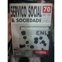 Livro Serviço Social & Sociedade 67 Ano Xxii