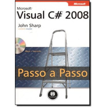 Microsoft Visual C 2008: Passo A Passo