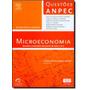 Microeconomia: Questões Comentadas Das Provas De 2005 A 20