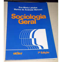 Sociologia Geral - Eva Maria Lakatos 7a Edição - Edit Atlas