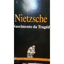 Nietzsche O Nascimento Da Tragédia Grécia Wagner Filosofia