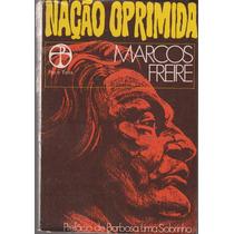 Nação Oprimida - Marcos Freire
