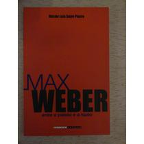 Max Werber Entre A Paixão E A Razão